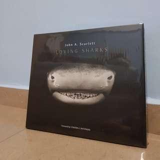 Loving Sharks by John A. Scarlett