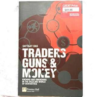 Traders Guns & Money by Satyajit Das