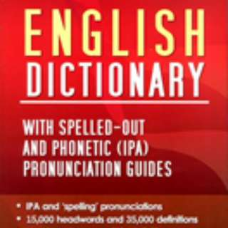 WEBSTER'S ENGLISH DICTIONARY WITH SPELLED-OUT AND PHONETIC (IPA) PRONOUNCIATION GUIDES