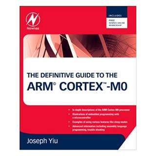 The Definitive Guide to the ARM Cortex-M0 1st Edition, Kindle Edition by Joseph Yiu  (Author)