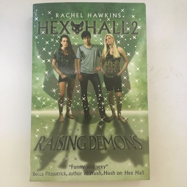 Hex Hall 2: Raising Demons
