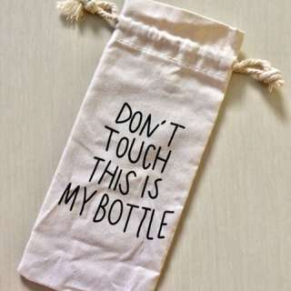 Sarung Botol Pouch Dont Touch This Is My Bottle