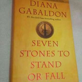 SEVEN STONES TO STAND OR FALL- Diana Gabaldon