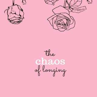 The chaos of longing