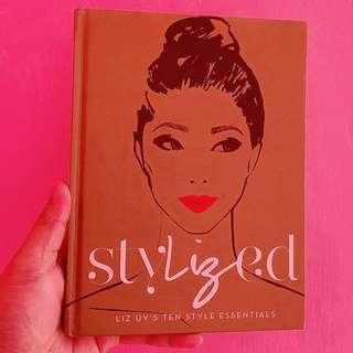 """""""Stylized"""" Liz Uy's 10 style essentials"""