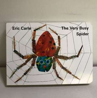 The Very Busy Spider -Eric Carle