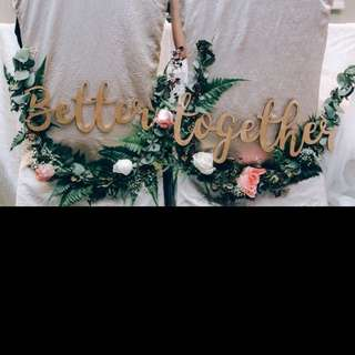 Better Together signage - wedding solemnisation