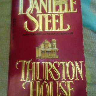 Thurston House by Danielle Steele