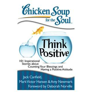 Free/Book Exchange! Chicken Soup for the Soul: Think Positive: 101 Inspirational Stories about Counting Your Blessings and Having a Positive Attitude