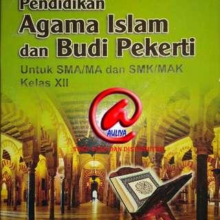 Pendidikan Agama Islam dan Budi Pekerti  Untuk SMA/MA dan SMK/MAK Kelas XII KURIKULUM 2013  Ariany Syurfah  ARMICO
