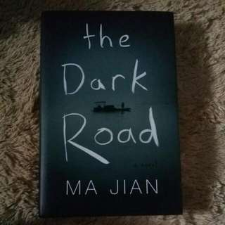 Include Postage (Hard Cover) The Dark Road By Ma Jian