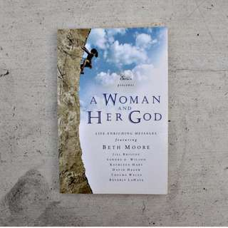 REPRICED! Beth Moore's A Woman and Her God