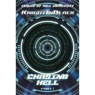 Chasing hell Book 2 part 1