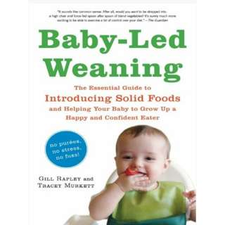 Ebook Baby Led Weaning The Essential Guide to Introducing Solid Foods