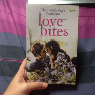 The Twilight Saga's Companion Love Bites by Liv Spencer