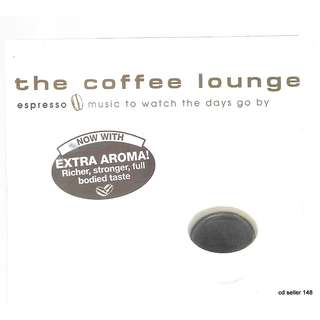 MY CD - THE COFFEE LOUNGE = MUSIC TO WATCH THE DAYS GO BY // FREE DELIVERY