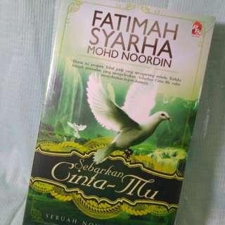 Malay Novels 'Sebarkan Cinta-Mu'