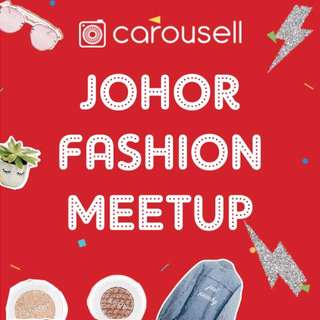 Johor's Fashion Meet-up