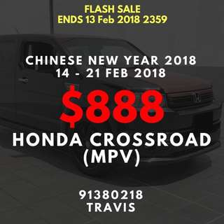 FLASH SALE CNY $888 Honda Crossroad 14-21 Feb