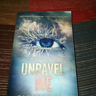 Shatter Me and Unravel Me by Tehereh Mafi