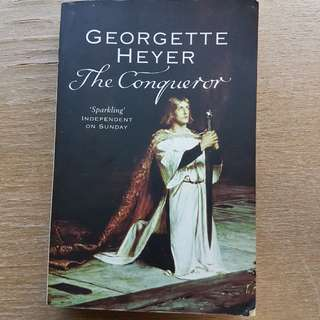 The Conqueror / by Georgette Heyer