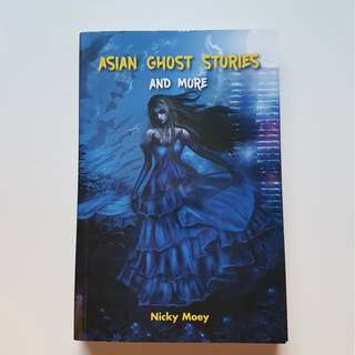 ASIAN GHOST STORIES AND MORE