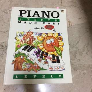 Piano Lessons Made Easy Level 2 (Lina Ng)