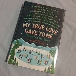 My true love gave to me (hard bound)