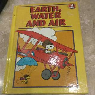 Snoopy world encyclopedia - Earth , Water and Air