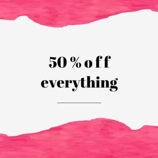 Clearance 50% off everything