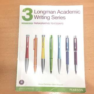Longman Academic Writing Series - Paragraphs To Essays 3 Fourth Edition by Alice Oshina, Ann Hogue Pearson
