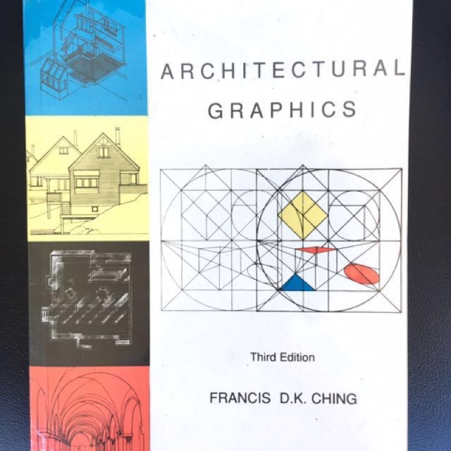 Architectural Graphics (Third Edition) by Francis D.K. Ching