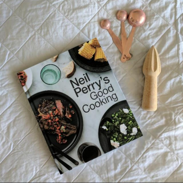 Neil Perry Good Cooking Cookbook