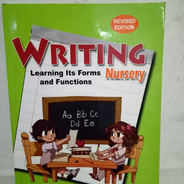 Writing learning its forms and functions Nursery