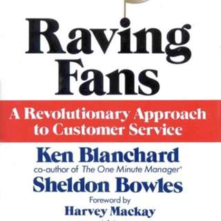 Raving Fans - A Revolutionary Approach to Customer Service by Kenneth Blanchard (hardcover)