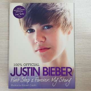 Justin Bieber First Step 2 Forever: My Story (biography book)