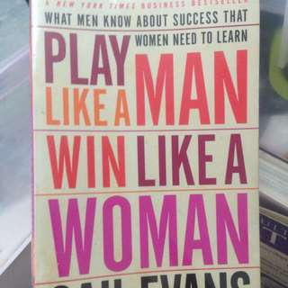 Play like a man , Win like a woman by Gail Evans