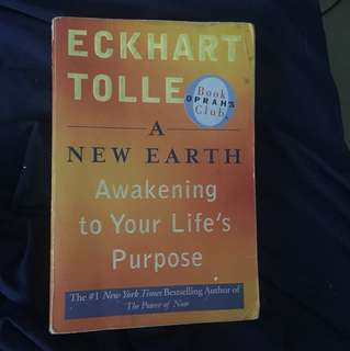 "Eckhart Tolle A New Earth Awakening Life""s Purpose"