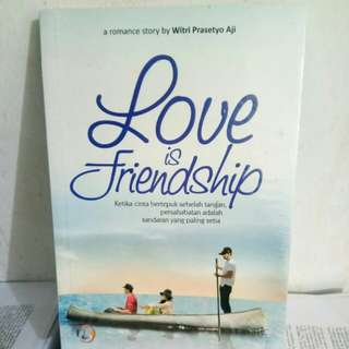 Novel  Love Is Friendship  Ori