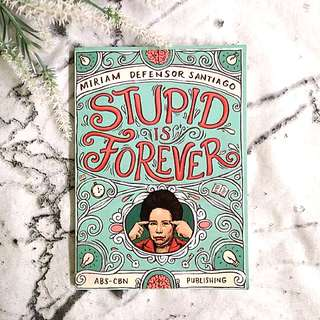 Stupid Is Forever by Sen. Miriam Santiago