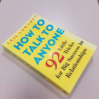 How To Talk To Anyone. Author: Leil Lowndes, 2003