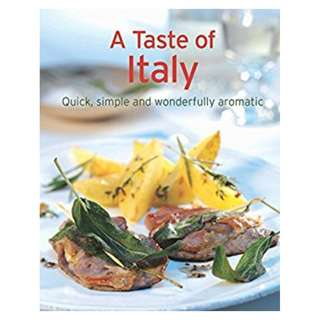 A Taste of Italy – Our 100 top recipes presented in one cookbook