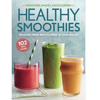 Healthy Smoothies – Delicious Fresh Ways To Drink To Your Health!