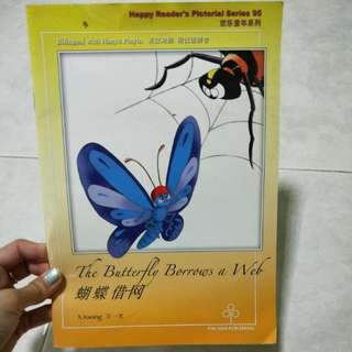 Young reader's The Butterfly Borrows a Web 蝴蝶借网