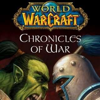 War of warcraft, Chronicles of war
