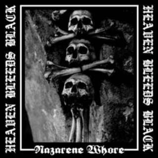 NAZARENE WHORE 'Heaven Breeds Black' Limited Edition 7""