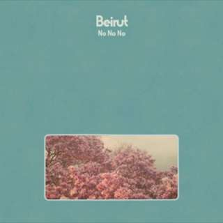 BEIRUT 'No No No' LP