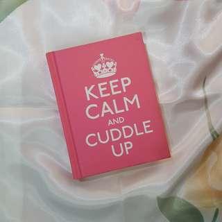 KEEP CALM & CUDDLE UP (book)