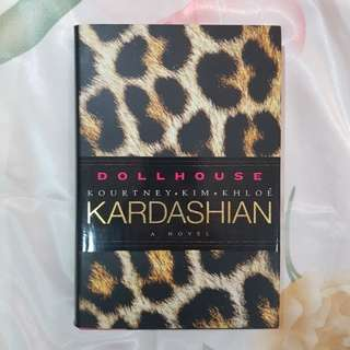 Dollhouse by Kourtney, Kim, and Khloe Kardashian (novel)