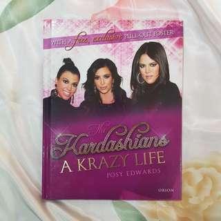 The Kardashians: A Krazy Life by Posy Edwards (biography)